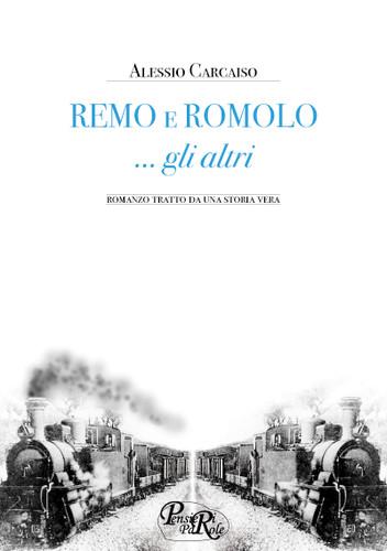 Remo e Romolo... gli altri